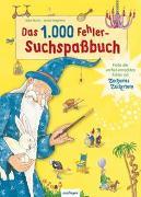 Cover-Bild zu Das 1000 Fehler-Suchspaßbuch von Moritz, Silke