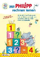 Cover-Bild zu Mit Philipp rechnen lernen von Türk, Hanne (Illustr.)