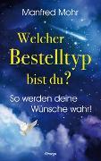 Cover-Bild zu Welcher Bestelltyp bist du? von Manfred, Mohr