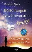 Cover-Bild zu Bestellungen beim Universum heute von Mohr, Manfred
