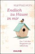 Cover-Bild zu Endlich zu Hause in mir von Mohr, Manfred