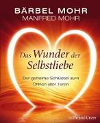 Cover-Bild zu Das Wunder der Selbstliebe (eBook) von Mohr, Bärbel