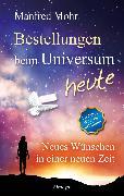 Cover-Bild zu Bestellungen beim Universum heute (eBook) von Mohr, Manfred