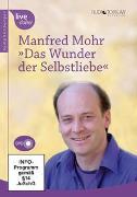 Cover-Bild zu Das Wunder der Selbstliebe von Mohr, Manfred