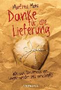 Cover-Bild zu Danke für die Lieferung (eBook) von Mohr, Manfred