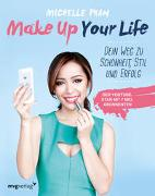 Cover-Bild zu Phan, Michelle: Make Up Your Life