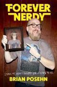 Cover-Bild zu Posehn, Brian: Forever Nerdy