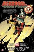 Cover-Bild zu Posehn, Brian: Deadpool. The Good, The Bad and the Ugly