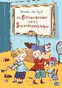 Cover-Bild zu Die Erfinderbrüder und der Superduperkleber (eBook) von Vogel, Johanna von