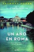 Cover-Bild zu Doerr, Anthony: Un año en Roma / Four Seasons in Rome: On Twins, Insomnia, and the Biggest Funer al in the History of the World