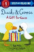 Cover-Bild zu Hills, Tad: Duck & Goose, A Gift for Goose