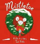 Cover-Bild zu Hills, Tad: Mistletoe
