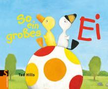 Cover-Bild zu Hills, Tad: So ein grosses Ei!
