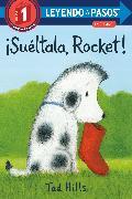 Cover-Bild zu Hills, Tad: ¡Suéltala, Rocket! (Drop It, Rocket! Spanish Edition)
