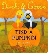 Cover-Bild zu Hills, Tad: Duck & Goose, Find a Pumpkin (Oversized Board Book)