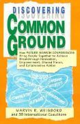 Cover-Bild zu Discovering Common Ground von Weisbord, Marvin R.