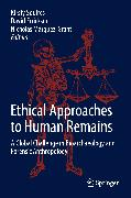 Cover-Bild zu Ethical Approaches to Human Remains (eBook) von Márquez-Grant, Nicholas (Hrsg.)