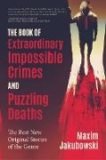 Cover-Bild zu The Book of Extraordinary Impossible Crimes and Puzzling Deaths (eBook) von Charles, Paul