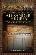 Cover-Bild zu Unearthing the Family of Alexander the Great (eBook) von Grant, David