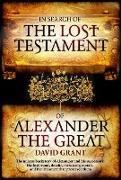 Cover-Bild zu In Search Of The Lost Testament of Alexander the Great (eBook) von Grant, David