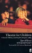 Cover-Bild zu Theatre for Children (eBook) von Wood, David