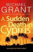 Cover-Bild zu Sudden Death in Cyprus (eBook) von Grant, Michael