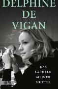 Cover-Bild zu Das Lächeln meiner Mutter von de Vigan, Delphine