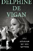 Cover-Bild zu Das Lächeln meiner Mutter (eBook) von de Vigan, Delphine