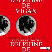 Cover-Bild zu Nach einer wahren Geschichte (Audio Download) von Vigan, Delphine de