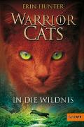 Cover-Bild zu Warrior Cats. In die Wildnis von Hunter, Erin