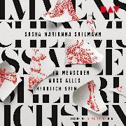 Cover-Bild zu Im Menschen muss alles herrlich sein (Audio Download) von Salzmann, Sasha Marianna