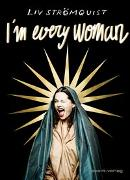 Cover-Bild zu I'm every woman von Strömquist, Liv