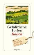 Cover-Bild zu diverse Übersetzer (Übers.): Gefährliche Ferien - Italien