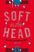 Cover-Bild zu Soft in the Head (eBook) von Roger, Marie-Sabine