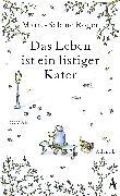 Cover-Bild zu Das Leben ist ein listiger Kater (eBook) von Roger, Marie-Sabine