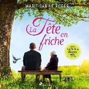 Cover-Bild zu La Tête en friche (Audio Download) von Roger, Marie-Sabine