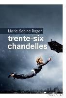 Cover-Bild zu Trente-six chandelles von Roger, Marie-Sabine