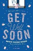 Cover-Bild zu Get Well Soon (eBook) von Roger, Marie-Sabine