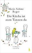 Cover-Bild zu Die Küche ist zum Tanzen da von Roger, Marie-Sabine