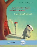 Cover-Bild zu Petz, Moritz: Der Dachs hat heute schlechte Laune! Kinderbuch Deutsch-Arabisch