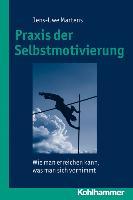 Cover-Bild zu Praxis der Selbstmotivierung von Martens, Jens-Uwe