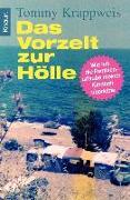 Cover-Bild zu Krappweis, Tommy: Das Vorzelt zur Hölle (eBook)