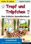 Cover-Bild zu Tropf und Tröpfchen - Arbeitsheft (eBook) von Thüler, Ursula