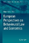 Cover-Bild zu Mathis, Klaus (Hrsg.): European Perspectives on Behavioural Law and Economics (eBook)
