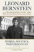 Cover-Bild zu Leonard Bernstein and Washington, DC (eBook) von Abraham, Daniel (Hrsg.)