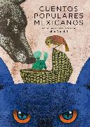 Cover-Bild zu Cuentos populares mexicanos (eBook) von Oca, Santiago Solís Montes de