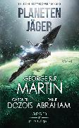 Cover-Bild zu Planetenjäger (eBook) von Martin, George R. R.