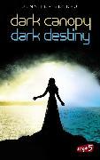Cover-Bild zu Benkau, Jennifer: Dark Canopy und Dark Destiny - Doppelbundle (eBook)