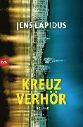 Cover-Bild zu Lapidus, Jens: Kreuzverhör (eBook)