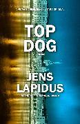 Cover-Bild zu Lapidus, Jens: Top Dog